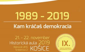 1989-2019 / Kam kráčaš demokracia